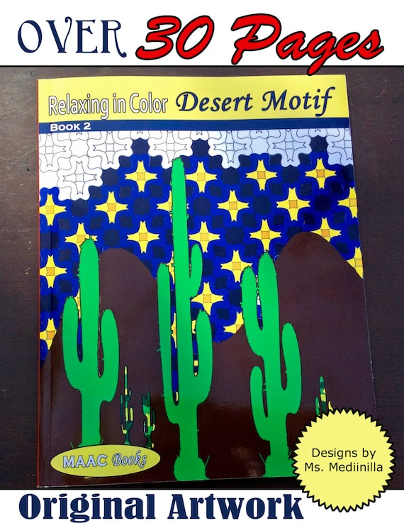 Relax In Color Desert Motifs Coloring Book For Adults And Big Kids Pages Signed Author Copy