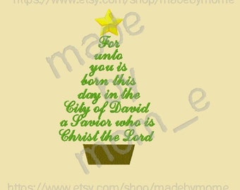 Luke 2:11 - For Unto You This Child Is Born Quote Embroidery