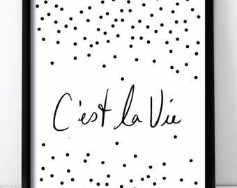 C'est La Vie Polka Dot Homeware Wall Print