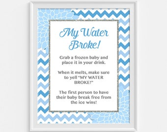 My Water Broke Baby Shower Game Sign, Light Blue Floral Mums Baby Shower Game, Shower Activity, INSTANT PRINTABLE