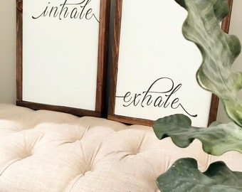 Inhale Exhale Wood Sign Set of 2