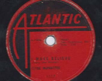 Clyde Mcphatter -  Without Love / I Make Believe - R & B 78 RPM Record - VG Condition