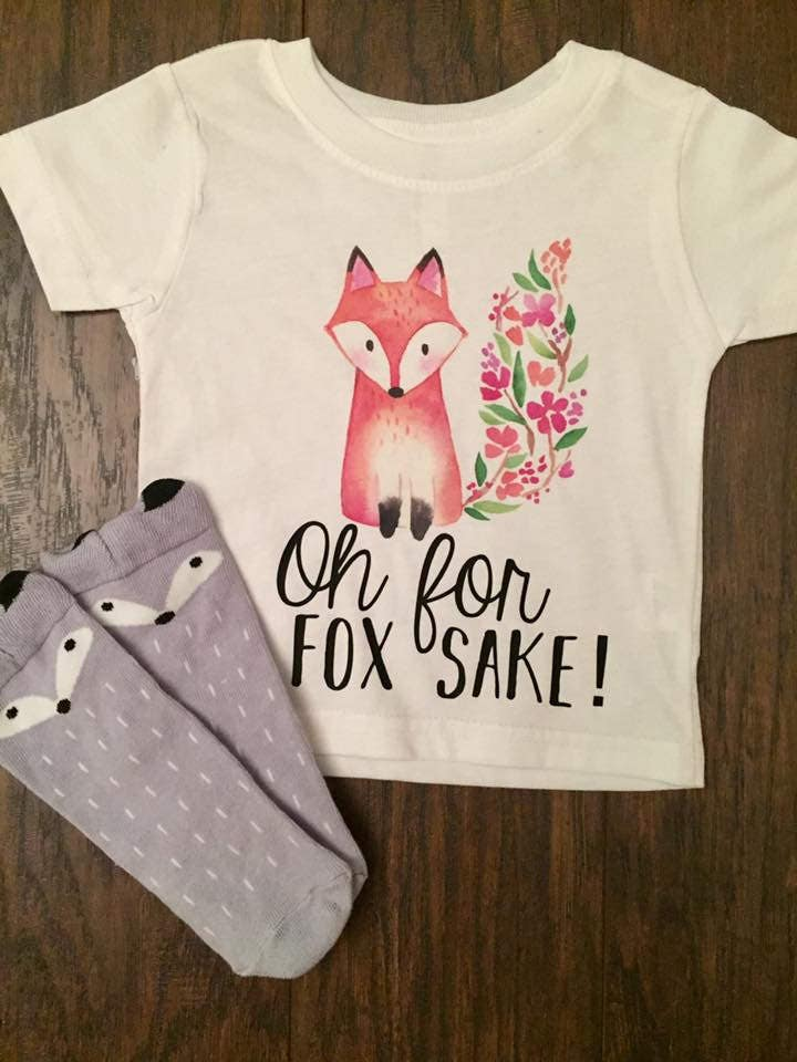 df0ad9831 Oh for fox sake shirt/tee/ onesie