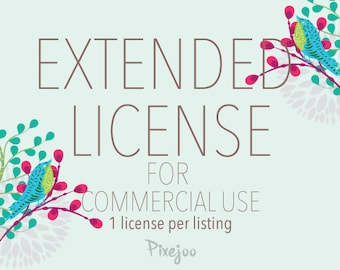 Extended License for Commerical Use by Pixejoo