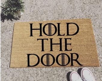 Game of Thrones Hold The Door Doormat Door Mat Welcome Mat GOT Fathers Day