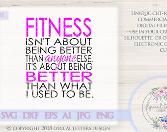 Fitness SVG Better Than I Used To Be LL045 E - SVG DXF Ai Eps Png Jpg Digital file for Commercial and Personal Use