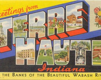 Greetings From Terre Haute Indiana On The Banks of The Beautiful Wabash River Terre Haute Indiana Vintage Linen Postcard
