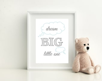 Dream Big Little One print - framed or unframed