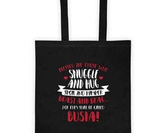 Blessed Who Snuggle and Hug Spoil and Pamper Boast and Brag... Called Busia! Tote bag Mother's Day Gift