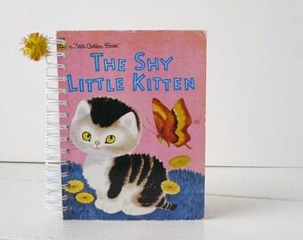 Vintage Little Golden Book The Shy Little Kitten Journal Notebook Diary Art Journal