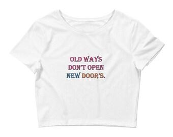Women's Crop Tee - attitude shirt - inspirational shirt - inspirational t shirt - inspirational shirts - motivational shirt - inspirational