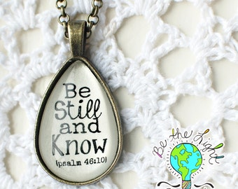 Be Still and Know Antique Bronze Teardrop INSPIRATIONAL SCRIPTURE Pendant Tray NECKLACE