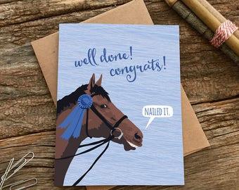 funny congrats card / nailed it / blue ribbon horse