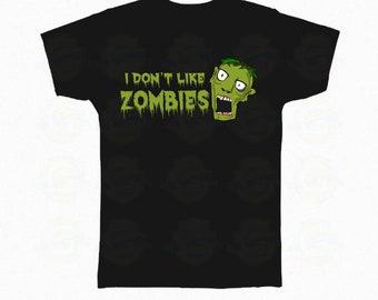"Zombie T-Shirt Halloween ""I Don't like zombies"""