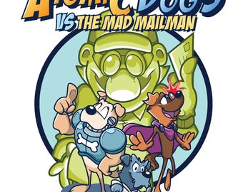 The Atomic Dogs versus The Mad Mailman