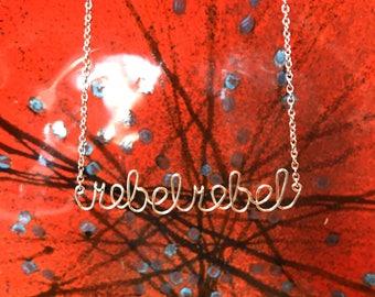 REBEL REBEL David Bowie tribute lyric necklace