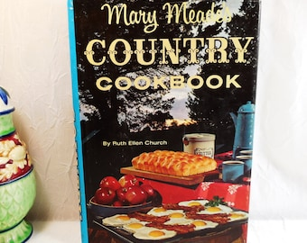 Mary Meade's, Country Cookbook by Ruth Ellen Church, 1964, Rand McNally