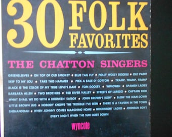 30 Folk Favorites - The Chatton Singers - vinyl record