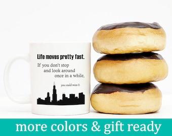 Ferris Bueller, Ferris Bueller Mug, Ferris Bueller Quote, Gift for Him, Funny Mug, Chicago Mug, Chicago Gift Idea, 80's gift, Funny Gift