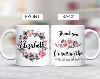 Mother in Law Mug, Mug for Mother in Law Gift, Thank You For Raising The Man Of My Dreams Mug, Mother of the Groom Mug, Man of My Dreams Mug