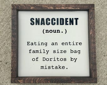 snaccident painted solid wood sign