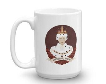 "Hamilton musical quote mug - King George: ""Awesome, Wow"" mug"