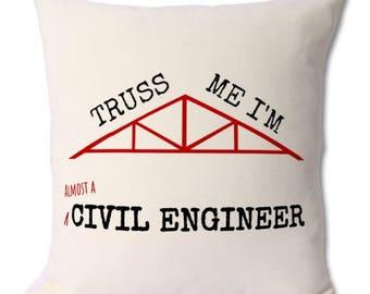 Civil engineering,student gift,engineering student,engineering college,engineering school,future,civil engineer,engineer cushion,engineers