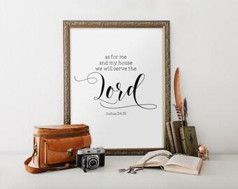 Printable Bible Verse, As for me and my house print, Joshua 24:15, Home Decor, Biblical wall art, Christian Art, Scripture Printable BD-602