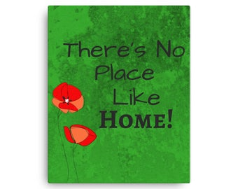 Wizard of Oz Quote Dorothy No Place Like Home Poppies Canvas Art Print Inspired