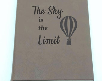 The Sky is the Limit - Leatherette Journal - Free Shipping!