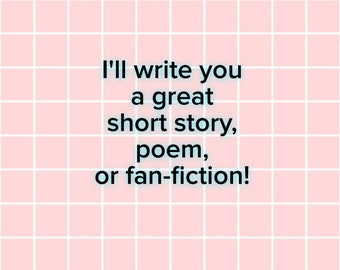 Short Story or FanFic Writing!