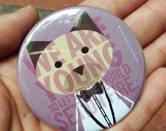 Fun. We Are Young, pinback button 2.16 in