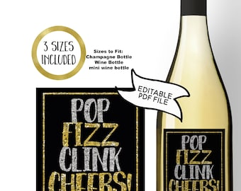 Pop Fizz Clink Cheers EDITABLE PRINTABLE Wine Label Champagne Bottle Tag Mini Wine Favour New Years Eve Party Engagement Wedding Gold Black