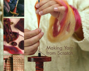 Spin It Instruction Book, Making Yarn from Scratch, from Lee Raven, Learn to Spin 2003