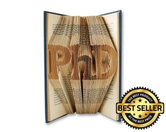PhD, PhD graduation gift, PhD gift, Masters degree, Doctorate, EdD, MSc, Dissertation, Professor Gift, Graduation gift, Folded Book Art, 001