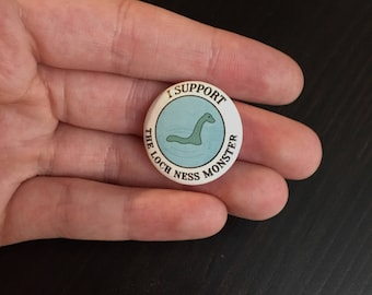 I Support The Loch Ness Monster Button