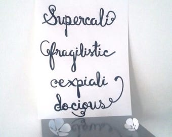 """inspirational """"Supercalifragilistic expialidocious""""poster illustrated by hand"""