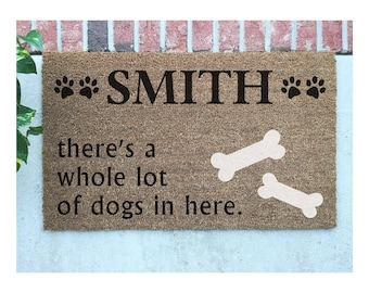 """Personalized Whole Lot of Dogs Door Mat // YOUR NAME """"there's a whole lot of dogs in here"""" Hand-Painted Welcome Mat // Dogs Door Mat"""