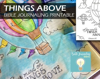Things Above, bible journaling printable, Bible journaling, Traceable, Colossians 3, hot air baloon, sky, clouds,  bible journaling supplies