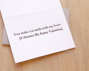 Mothers day, Father's Day card Song lines Letterpress 'You make me smile with my heart' My funny Valentine - SINATRA. Vintage hand set type