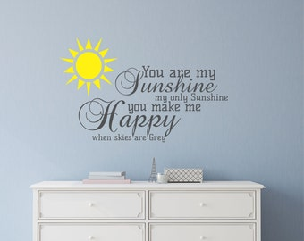 More Colors. You Are My Sunshine Wall Decal Sticker