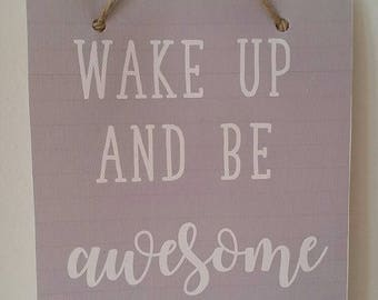 Wake up and be Awesome Canvas Flag