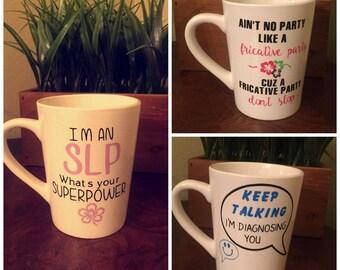 Speech Language Pathology Cups