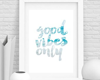 Good Vibes only Print, nautical Sign wall art,, ocean print, good vibes Printable Download, Typography Wall Art, Modern Minimalist Decor