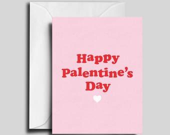 Palentine's Day / Anti Valentine's Day / Friend Card
