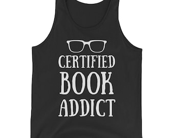 Certified Book Addict Books Reading Lovers Readers Tank Top