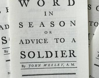 "The Rev. John Wesley pamphlet/sermon A Word in Season or Advice to a Soldier"" dated 1752"