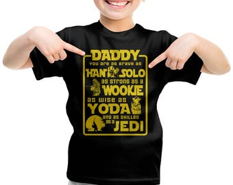 Father's Day Dad Star Wars Tshirt for Kids