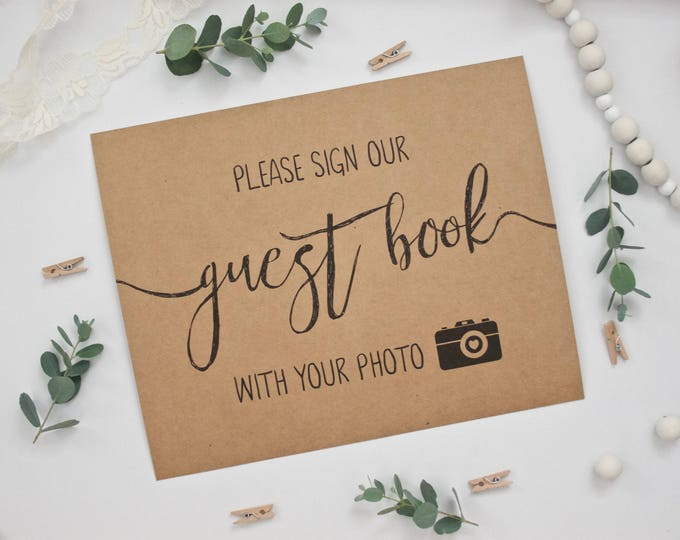 PRINTED Rustic Wedding Photograph Guest Book Sign - Please sign our guest book with your photo - Recycled Kraft Calligraphy Style Print