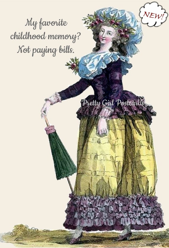"""Marie Antoinette Postcard """"My Favorite Childhood Memory? Not Paying Bills."""" Witty Card 18th Century Fashion Card Funny Pretty Girl Postcards"""